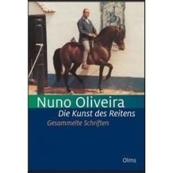 Nuno Oliveira- Die Kunst des Reitens