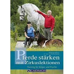Hellmayr, Reuber - Pferde stärken mit Zirkuslektionen