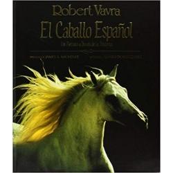 El caballo español : un retrato a través de la historia (Spanisch)
