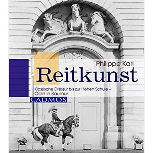 Karl - Reitkunst: Klassische Dressur bis zur Hohen Schule