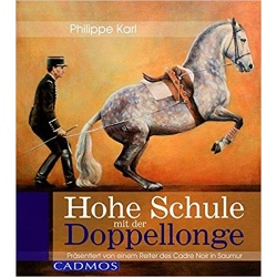 Karl - Hohe Schule mit der Doppellonge