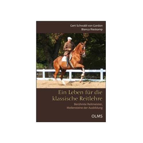 Schwabl Von Gordon, Rieskamp - Ein Leben für die klassische Reitlehre