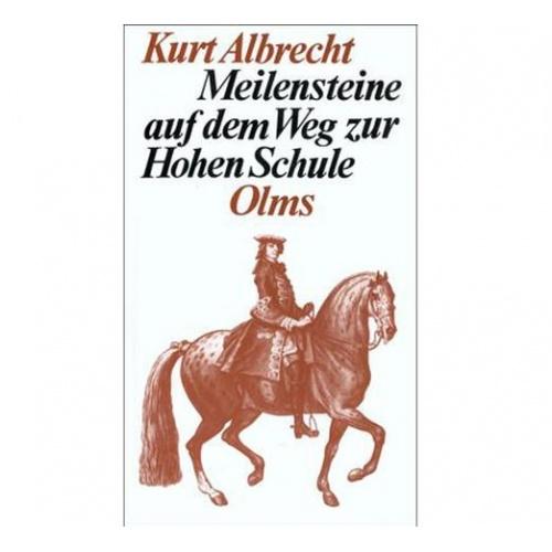 Albrecht - Meilensteine auf dem Weg zur Hohen Schule