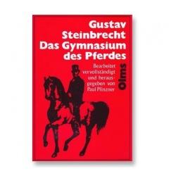 Steinbrecht : Gymnasium des Pferdes